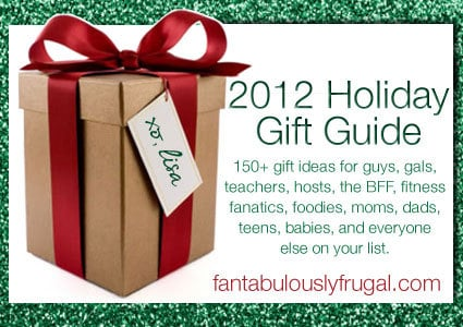 FantabulouslyFrugal.com 2012 Holiday Gift Guide - Gifts for Everyone on your list! #ffgiftguide