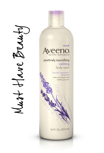 Must Have Beauty: Aveeno Positively Nourishing Calming Body Wash