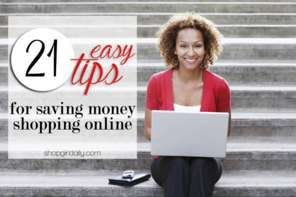 21 Easy Tips For Saving Money Shopping Online