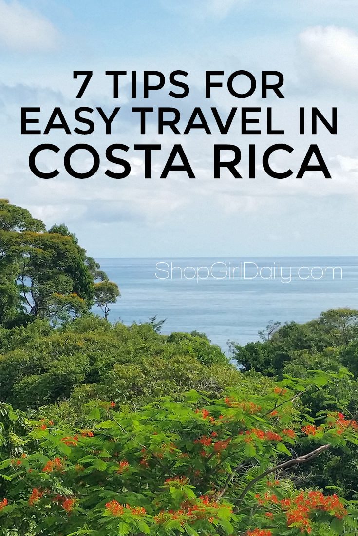Vacation Recap + 7 Tips for Easy Travel in Costa Rica