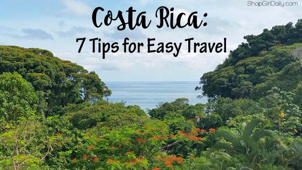 Costa Rica: 7 Tips for Easy Travel | ShopGirlDaily.com