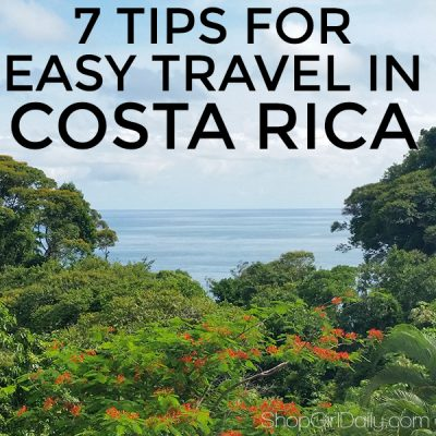 Costa Rica Recommendations + 7 Tips For Easy Travel