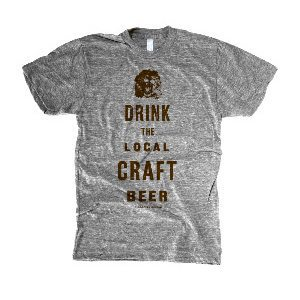 Drink The Local Craft Beer Tee