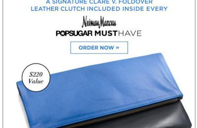 Popsugar Must Have Neiman Marcus Sneak Peek