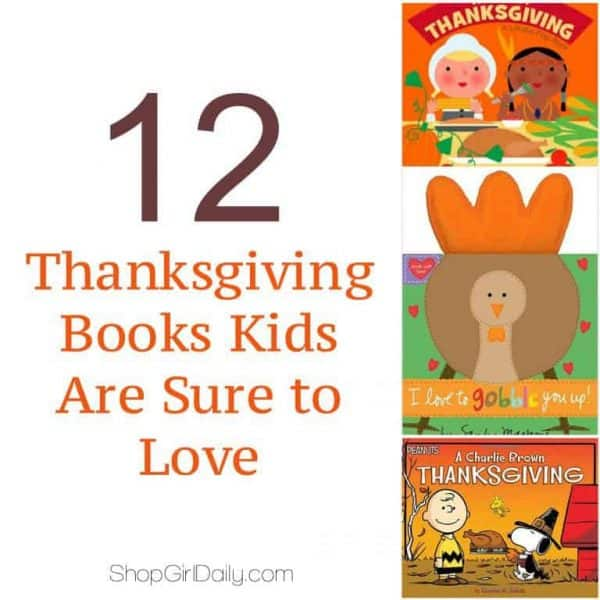 12 Thanksgiving Books Kids are Sure to Love