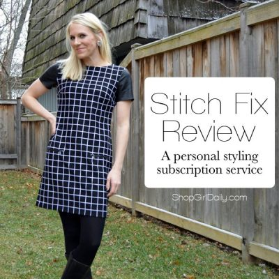 Stitch Fix Review: Styles Picked For You & Delivered Right To Your Door