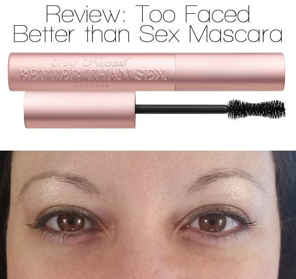 Too Faced Better Than Sex Mascara - Shop Girl Daily