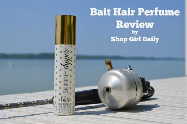 Review of Bait Hair Perfume by Shop Girl Daily