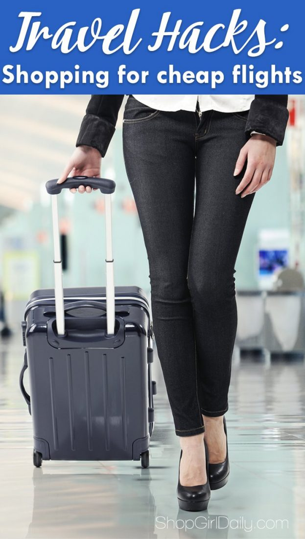 Travel Hacks: Shopping for Cheap Flights - - Book your next flight for less using these tips!