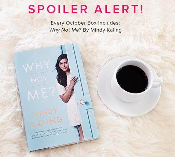 Popsugar Must Have Box October Spoiler Why Not Me By Mindy Kaling Shop Girl Daily