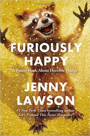 Gift Idea: Furiously Happy by Jenny Lawson