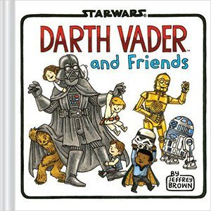 Darth Vader and Friends Board Book