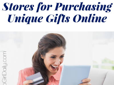 The 13 Best Stores For Purchasing Unique Online Gifts | ShopGirlDaily.com