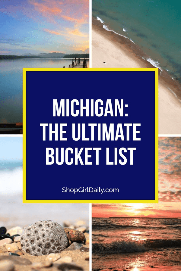 Michigan Bucket List: 28 things you must do when visiting the Great Lake State | ShopGirlDaily.com
