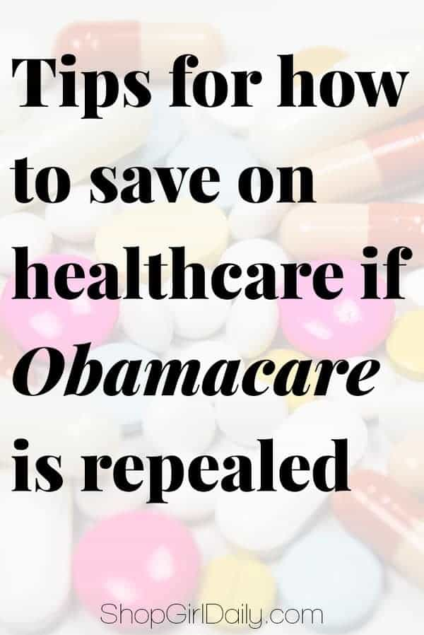 Tips for how to save on healthcare if Obamacare is repealed | ShopGirlDaily.com