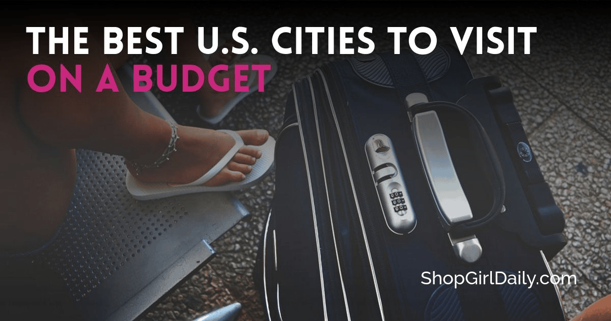 Best US Cities to Visit on a Budget