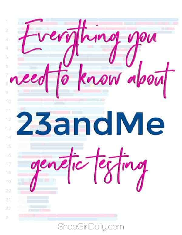 I tried a 23andMe genetic testing kit and was amazed with the results | ShopGirlDaily.com