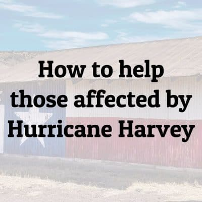 How To Help Those In Texas Affected By Hurricane Harvey