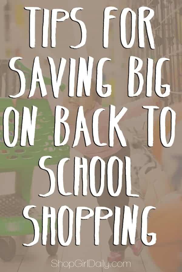 Tips for saving big on back-to-school shopping | ShopGirlDaily.com