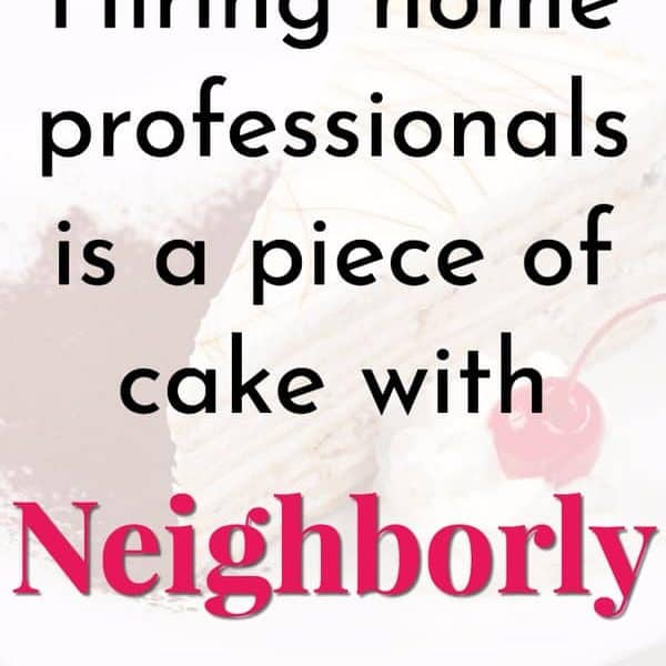 Hiring Home Professionals Is A Piece Of Cake With Neighborly