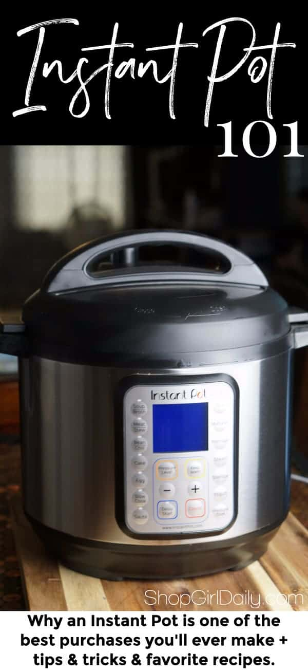 Instant Pot 101: Everything you need to know to get started with this electric pressure cooker | ShopGirlDaily.com