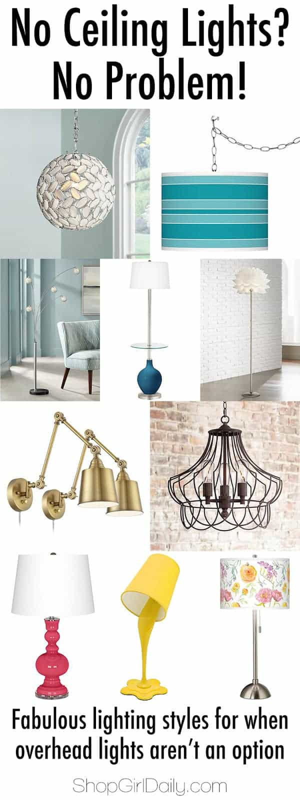 No ceiling lights? Check out these 4 lighting styles that will brighten any room.