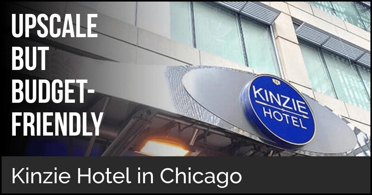 Kinzie Hotel in Chicago