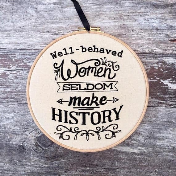 Well Behaved Women Hoop Art
