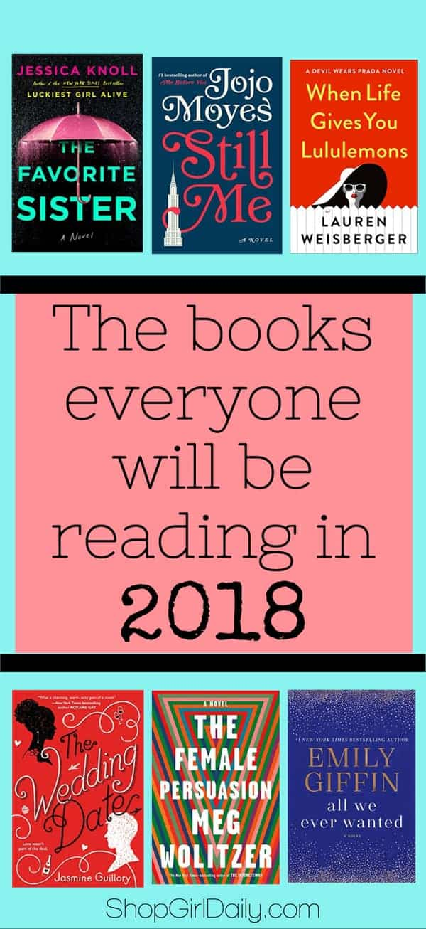 2018 Book Releases: The books everyone will be reading in 2018 | ShopGirlDaily.com