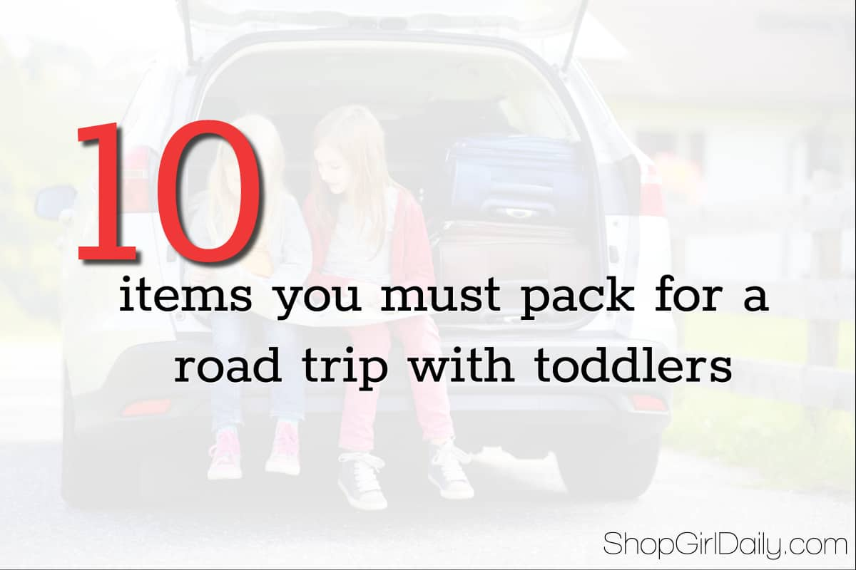 10 Items You Must Pack for a Family Road Trip | ShopGirlDaily.com