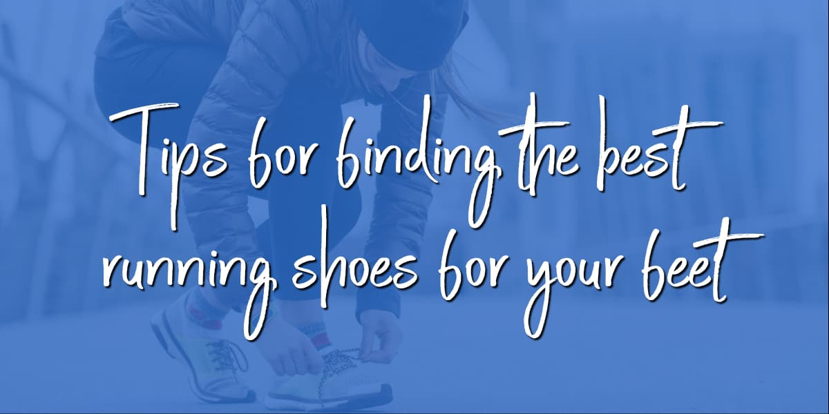 Tips for finding the best running shoes for your feet | ShopGirlDaily.com