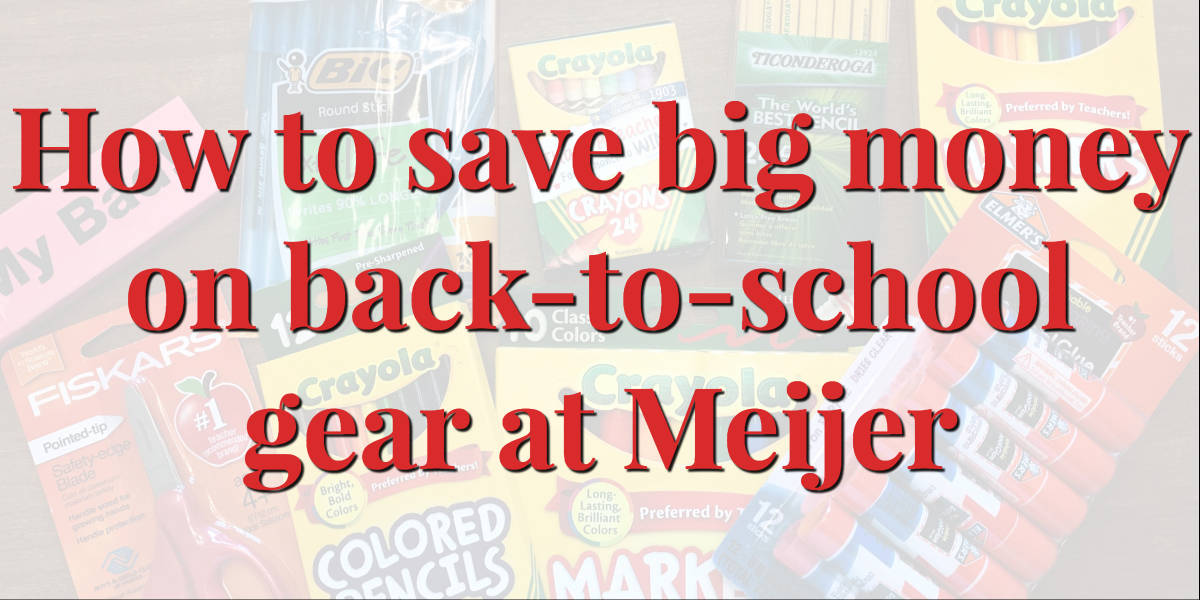 Save big on back-to-school at Meijer